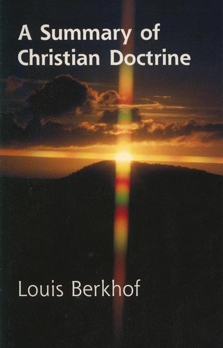 9780851510552-Summary of Christian Doctrine, A-Berkhof, Louis