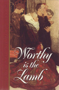 Worthy is the Lamb: Puritan Poetry to Honor the Savior