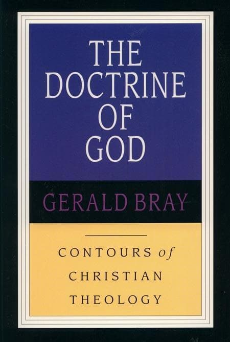 9780851118901-CCT The Doctrine of God-Bray, Gerald