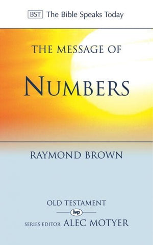 BST The Message of Numbers by Brown, Raymond (9780851114910) Reformers Bookshop