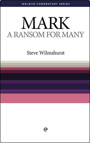 WCS Mark: A Ransom for Many by Wilmshurst, Steve (9780852347447) Reformers Bookshop