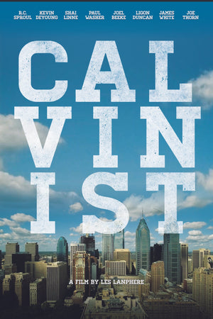 Calvinist DVD by Lanphere, Les (880547001117) Reformers Bookshop