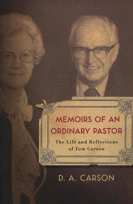 9781433501999-Memoirs of an Ordinary Pastor: The Life and Reflections of Tom Carson-Carson, D.A.