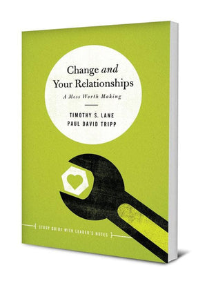 Change and Your Relationships | 9781942572534