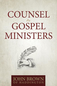 Counsel to Gospel Ministers