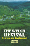 Welsh Revival | Phillips Thomas | 9780851516851