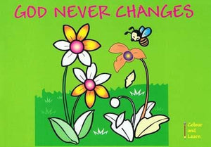 9781857926354-Colour and Learn: God Never Changes-Mackenzie, Carine
