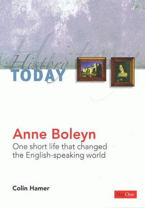 9781846250835-Anne Boleyn: One Short Life that Changed the English-Speaking World-Hamer, Colin