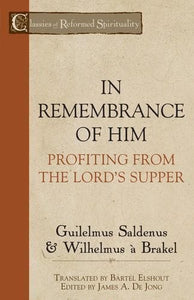 In Remembrance of Him: Profiting from the Lord's Supper