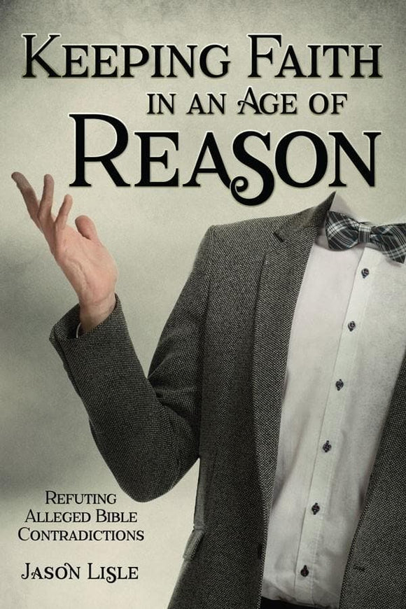 Keeping Faith in an Age of Reason | Lisle, Jason | 9781683440925 | Cover