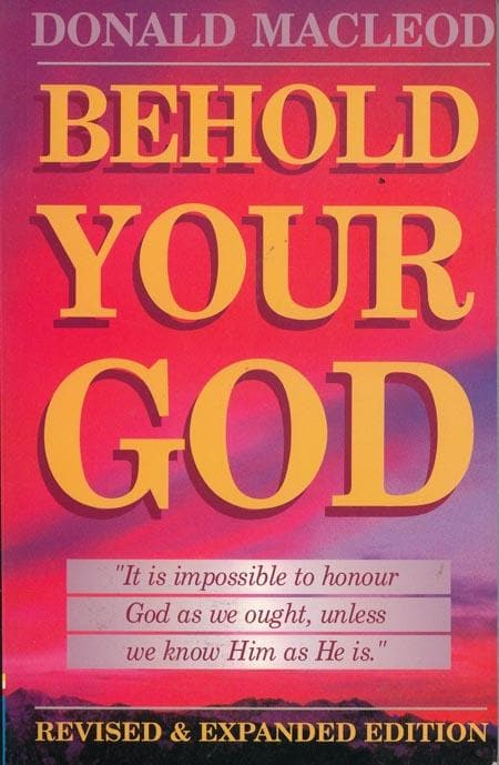 9781871676501-Behold Your God-Macleod, Donald