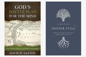 Biblical Meditation Pack | Deeper Still | God's Battle Plan for the Mind by Various (meditation2) Reformers Bookshop