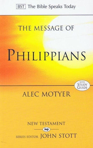 9780851111865-BST Message of Philippians-Motyer, Alec