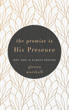 9781629954738-The-Promise-is-His-Presence-Why-God-is-Always-Enough-Glenna-Marshall