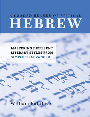9781629956480-A-Graded-Reader-of-Biblical-Hebrew-Mastering-Different-Literary-Styles-from-Simple-to-Advanced-William-Fullilove