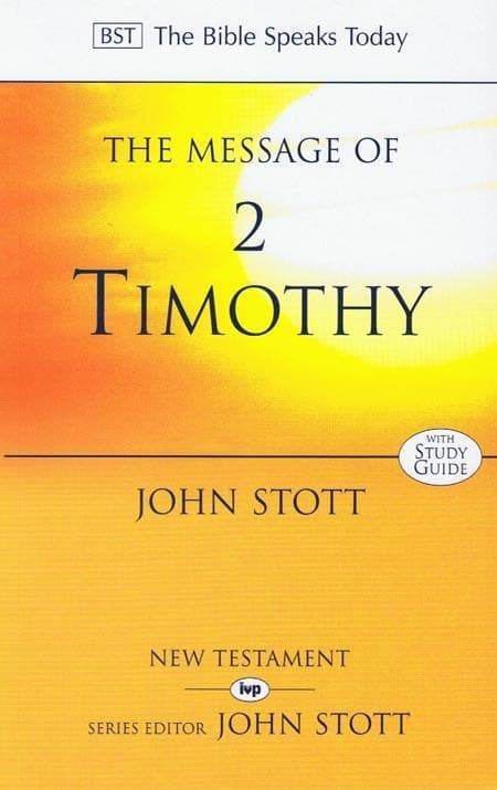 9780851115931-BST Message of 2 Timothy-Stott, John