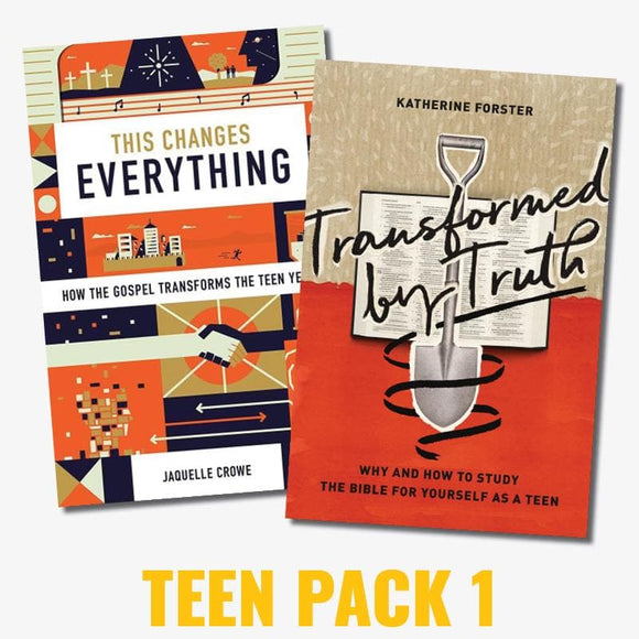 Teen Pack 1: This Changes Everything & Transformed By Truth
