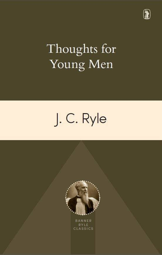 Thoughts for Young Men | Ryle, JC | 9781848716520