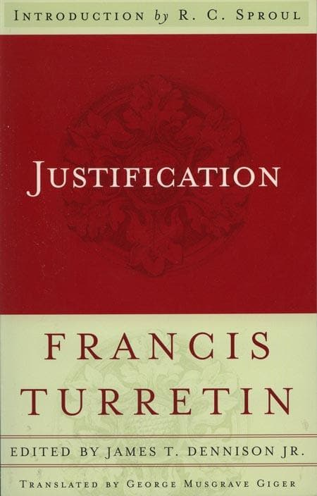 9780875527055-Justification-Turretin, Francis; Dennison Jr., James T.