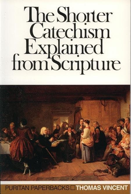 9780851513140-PPB The Shorter Catechism Explained From Scripture-Vincent, Thomas