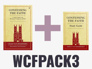 Westminster Confession Pack 3: Confessing the Faith by Various (WCFPACK3) Reformers Bookshop