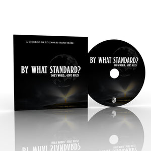 By What Standard? God's World...God's Rules (DVD) by (whatstandard) Reformers Bookshop