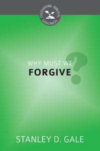 Why Must We Forgive?