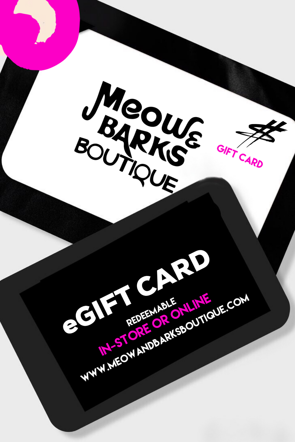 Meow and Barks Boutique Gift Card