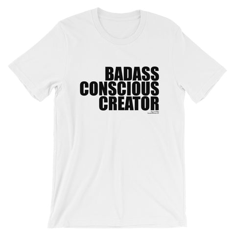 Badass Conscious Creator Black Graphic Short-Sleeve Unisex T-Shirt