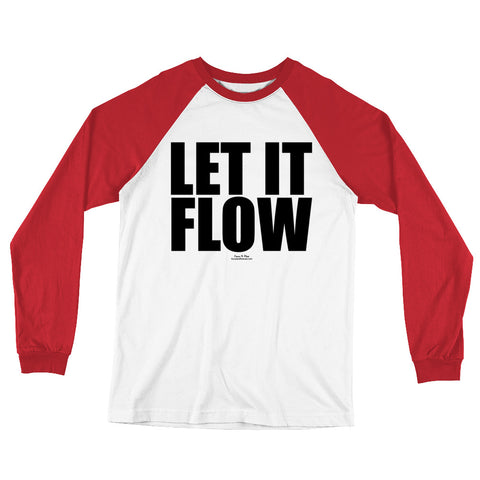 Let It Flow Black Graphic Long Sleeve Baseball T-Shirt