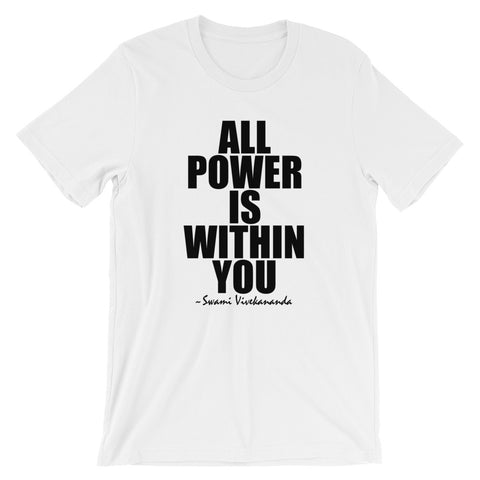 All Power Is Within You Black Graphic Short-Sleeve Unisex T-Shirt