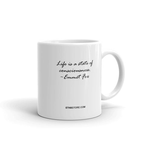 Life is a state of consciousness mug