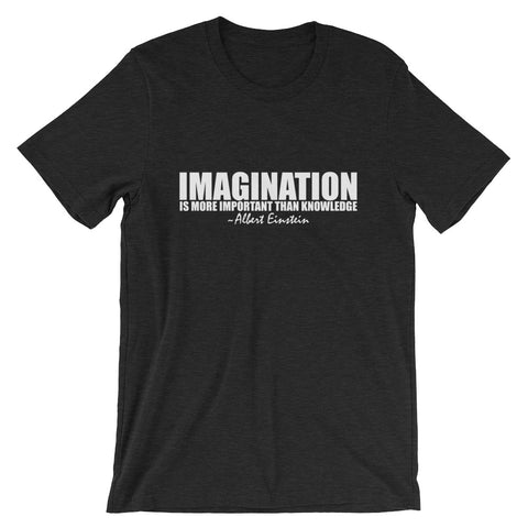 Imagination is More Important than Knowledge White Graphic Short-Sleeve Unisex T-Shirt