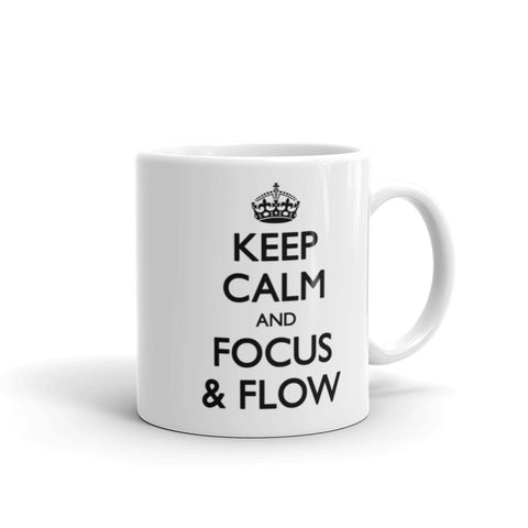 Keep Calm and Focus & Flow Mug