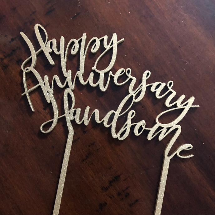 Happy Anniversary Handsome Cake Topper