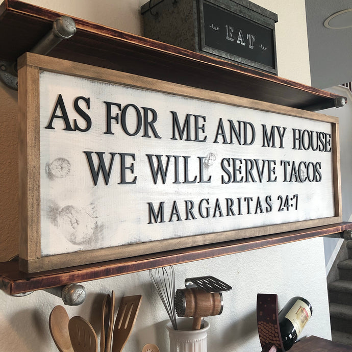 As For Me and My House... Taco Sign