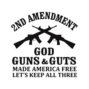 Guns & Guts Made America Free Decal