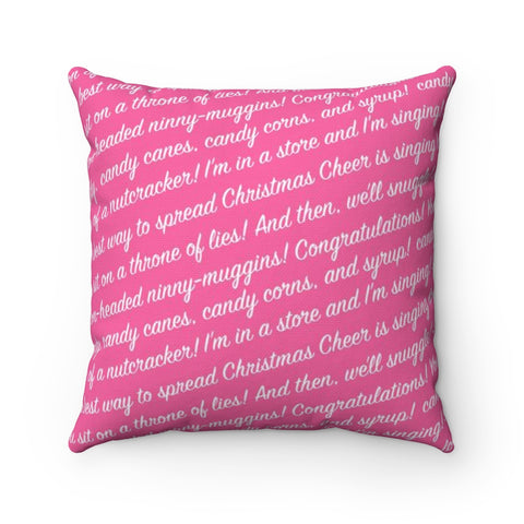 Elf Quote Holiday Throw Pillow