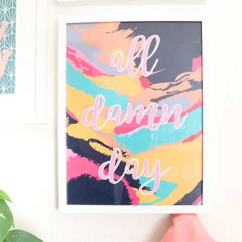 "Abstract Art Print - All Damn Day - Typography art print 12"" by 16"" - Girl Boss Office Art"