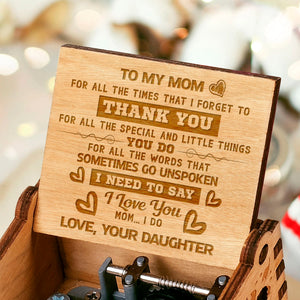 To My Mom - Love Your Daughter Music Box MBX30