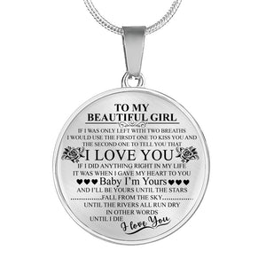 To My Beautiful Girl - Luxury Necklace
