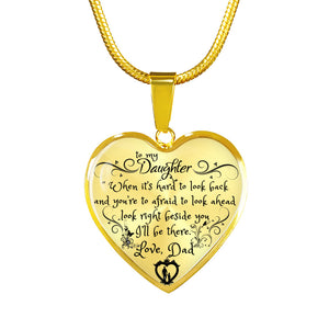 To My Daughter - I'll be there (Dad) Luxury Necklace (GOLD)