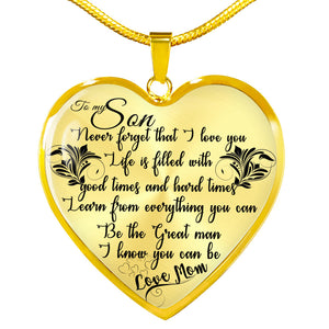 To My Son, Never forget that I Love You - Mom Gold Luxury Necklace