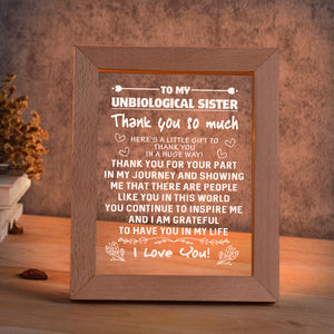 To My Unbiological Sister - I love you LED FRAME - NLF12
