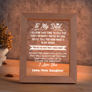To My Dad - Love Your Daughter LED FRAME - NLF08