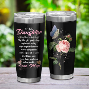 To My Daughter-Love Mom Tumbler  NT-01
