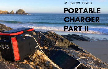 10 Tips for Buying Portable Charger - Part II