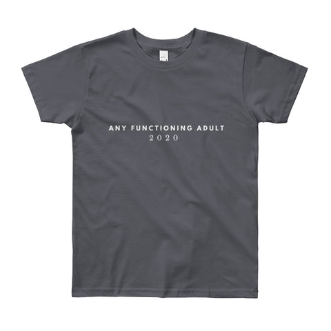 """Any Functioning Adult 2020"" Kids T-Shirt"