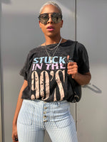 Stuck in the 90's Tee