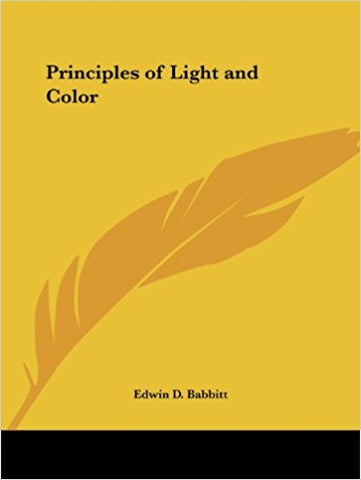 The Principles of Light and Color by Edwin D Babbitt (1878)